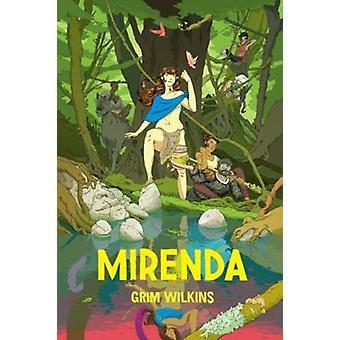 Mirenda by Grim Wilkins