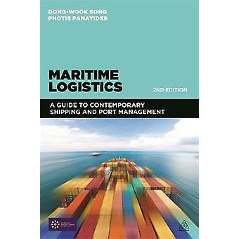 Maritime Logistics A Guide to Contemporary Shipping and Port Management by Panayides & Photis M