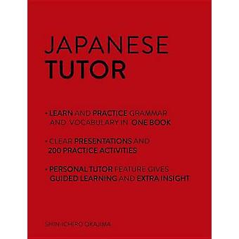 Japanin Tutor Kielioppi ja sanasto työkirja oppia japania opettaa itseäsi Okajima & ShinIchiro