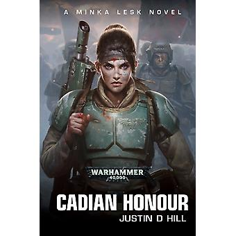 Cadian Honour by Justin D Hill