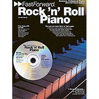 Fast Forward  Rock N Roll Piano by Bill Worrall