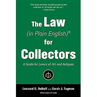 The Law (in Plain English)� for Collectors: A Guide for Lovers of Art and Antiques (In Plain English)