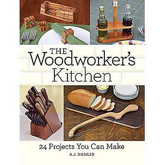 The Woodworker's Kitchen: 24 Projects You Can Make