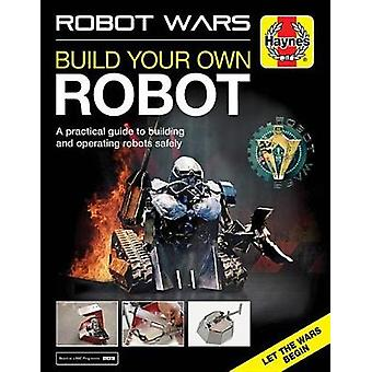 Robot Wars - Build Your Own Robot Manual by James Cooper - 97817852118