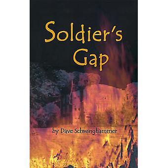 Soldiers Gap by Schwinghammer & David