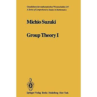 Group Theory I by Suzuki & M.