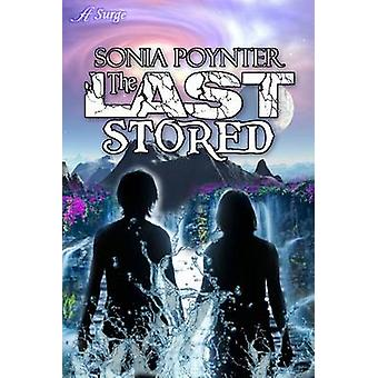 The Last Stored by Poynter & Sonia