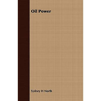 Oil Power by North & Sydney H