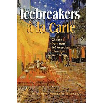Icebreakers  la Carte by Christian & Sandy