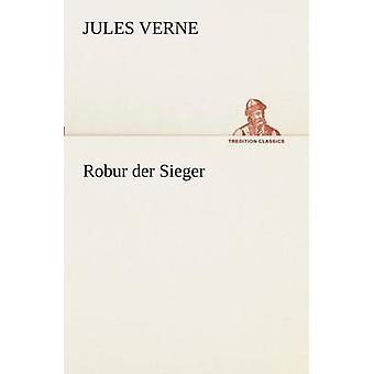 Robur der Sieger door de & Jules Verne
