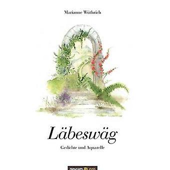 Lbeswg by Wthrich & Marianne