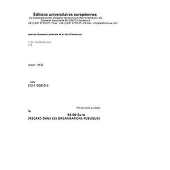 La Balanced Scorecard Dans Les Organisations Publiques by Benzerafa & Manel