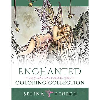 Enchanted  Magical Forests Coloring Collection by Fenech & Selina