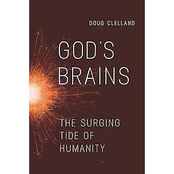 Gods Brains by Clelland & Doug