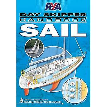 RYA Day Skipper Handbook - Sail by Sara Hopkinson - 9781905104949 Book