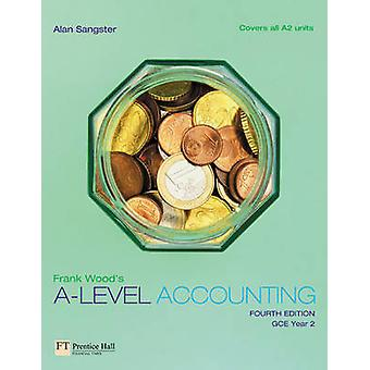 Frank Wood's A-Level Accounting (4ª edição revisada) por Alan Sangste