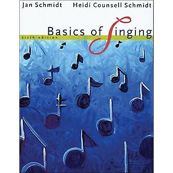Basics of Singing by Jan Schmidt - 9780495115311 Book