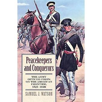 Fredsbevarende styrker og erobrere - Hærens Officer Corps på den amerikanske F