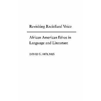 Revisitando a voz Racializada - Ethos Africano-americanos, em linguagem e L