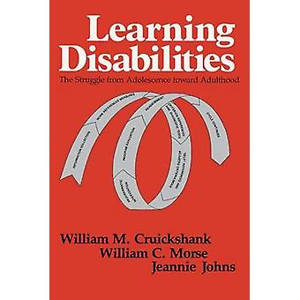 Learning Disabilities - The Struggle from Adolescence toward Adulthood