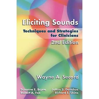 Eliciting Sounds - Techniques and Strategies for Clinicians (2nd Revis