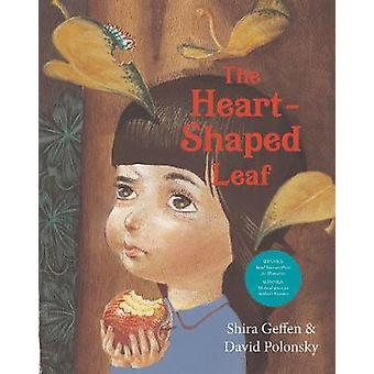 The Heart Shaped Leaf by Shira Geffen - 9781784382629 Book