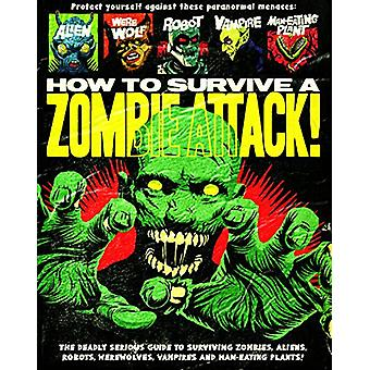 How To Survive A Zombie Attack by W.H. Mumfry - 9781784934163 Book