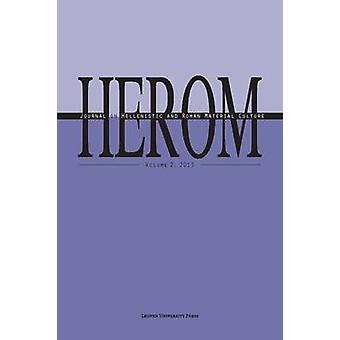 Herom - Journal on Hellenistic and Roman Material Culture - 2013 by Kri