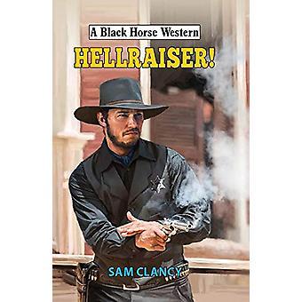 Hellraiser! by Sam Clancy - 9780719829161 Book