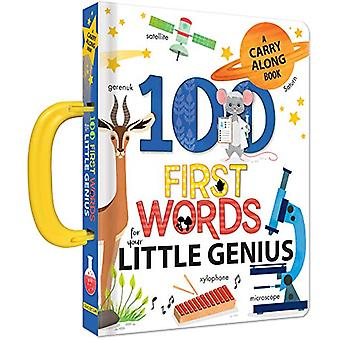 100 First Words for Your Little Genius - A Carry Along Book by Anne Pa