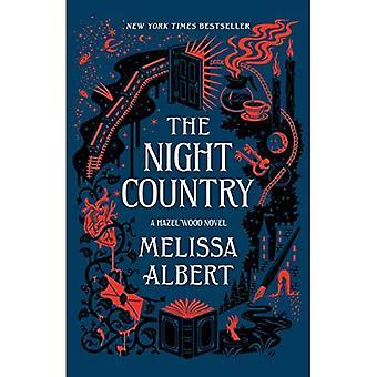 The Night Country: En Hazel Wood Novel (Hazel Wood)