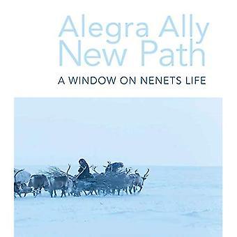 New Path: A window on Nenet life