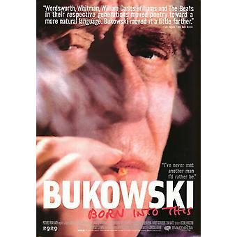 Bukowski nacida en esta Movie Poster (11 x 17)