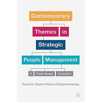 الموضوعات المعاصرة في الإدارة الشعبية الاستراتيجية - A Appr القائم على الحالة