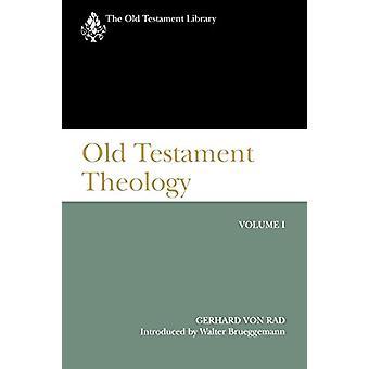 Teologia do Antigo Testamento - Volume I por Gerhard von Rad - 9780664224073
