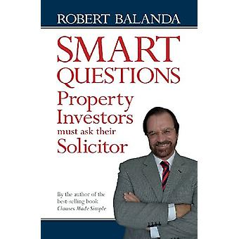 Smart Questions Property Investors Must Ask Their Solicitor by Rob Ba
