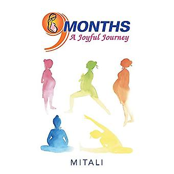 9 Months-A Joyful Journey by Mitali - 9781543701074 Book