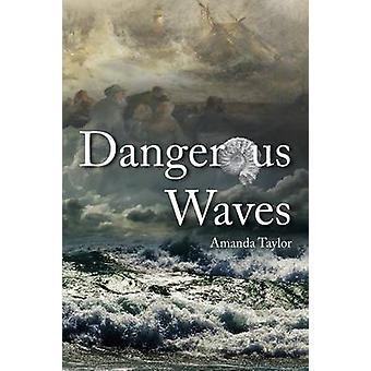 Dangerous Waves by Amanda Taylor - 9781906600945 Book