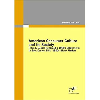 American Consumer Culture and Its Society - From F. Scott Fitzgerald's