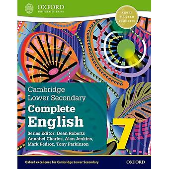 Cambridge Lower Secondary Complete English 7 Student Book Second Edition par Mark PedrozTony ParkinsonAlan Jenkins