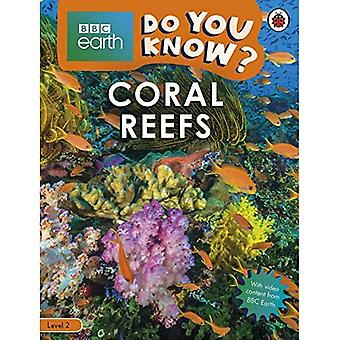 Do You Know? Level 2 - BBC Earth Coral Reefs