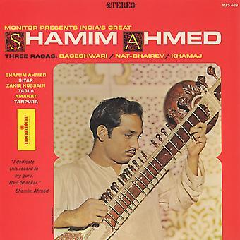 Shamim Ahmed - India's Great Shamim Ahmed: Three Ragas [CD] USA import