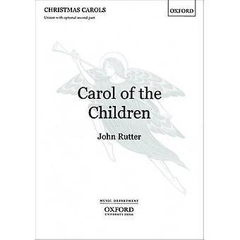 Carol of the Children - Unison Vocal Score - Vocal Score by John Rutter