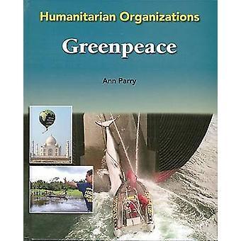 Greenpeace por Ann Parry - libro 9780791088159