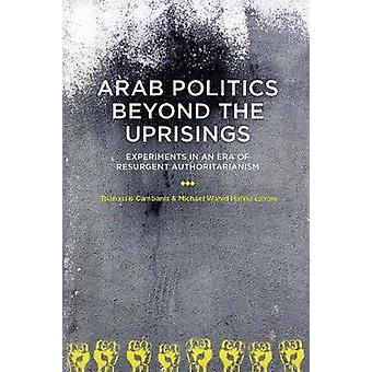 Arab politiikassa kuin Afrikan kansannousut - kokeilut Resurgen aikakausi