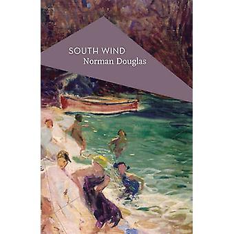South Wind von Norman Douglas - Michael Schmidt - 9781786690678 Buch