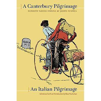 Een pelgrimstocht Canterbury / Italiaan Pelgrimtochten door Elizabeth Robins P