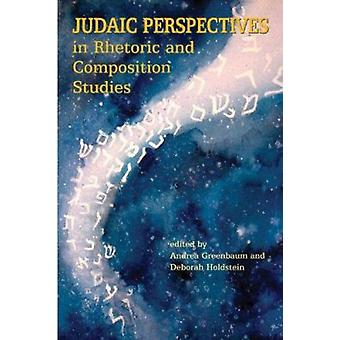 Judaic Perspectives in Rhetoric and Composition Studies by Andrea Gre