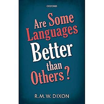 Er noen språk bedre enn andre?