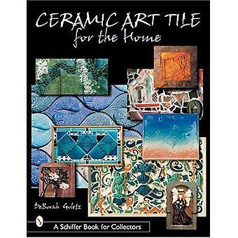 Mattonelle di arte ceramica per la casa (Schiffer libro per collezionisti (Hardcover))